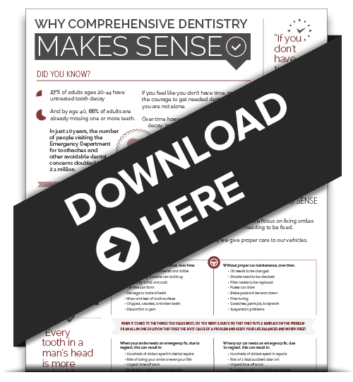 Learn why comprehensive dentistry makes sense in our free infographic