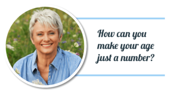 The Secrets Behind Making Your Age Just a Number